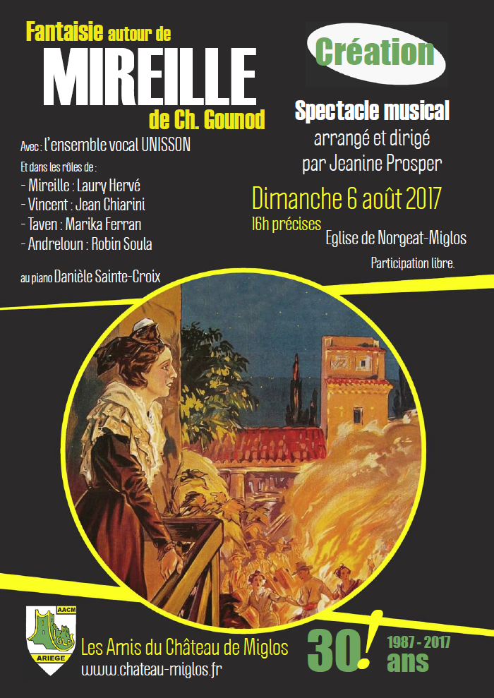 6 Août - 16h précises : Fantaisie autour de « Mireille » de Charles Gounod, CREATION - Spectacle musical arrangé par Jeanine Prosper