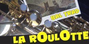 La Roulotte - Bal Trad